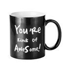 "Zaubertasse 330ml, Gravurtext ""You're kinds of AweSome!"", Schwarz, für die Sublimation"